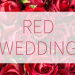 赤がテーマの結婚式