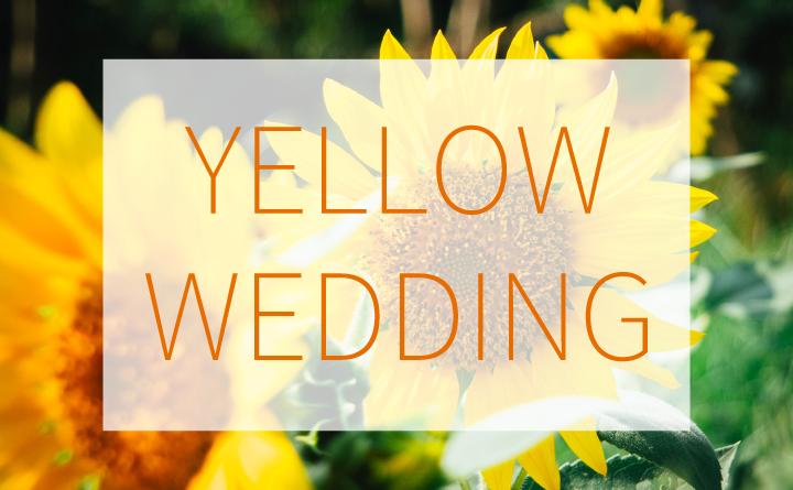 黄色がテーマの結婚式